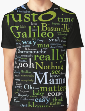 Bohemian Rhapsody lyrics shirt